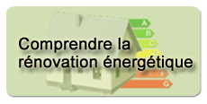 Comprendre la r&eacute;novation &eacute;nerg&eacute;tique